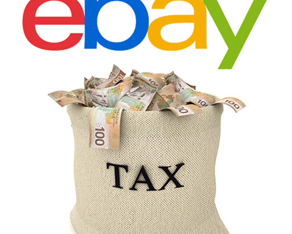 Canadian Revenue Agency Wants EBay Sellers To Pay Up