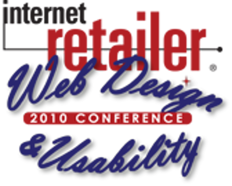The Focus Of Today's Internet Retailers' - IRWD 2010 Conference Recap